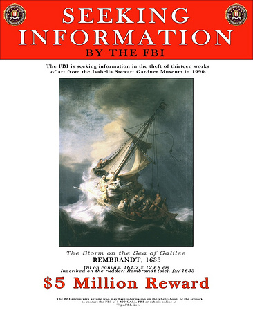 The damage was estimated at $300 mln. Neither of the paintings has been found yet. Photo: an FBI poster with an image of Rembrandt's 'Storm on the Sea of Galilee'